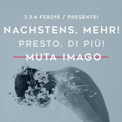MUTA IMAGO LAB @PRESENTE!2018 | NACHSTENS, MEHR!