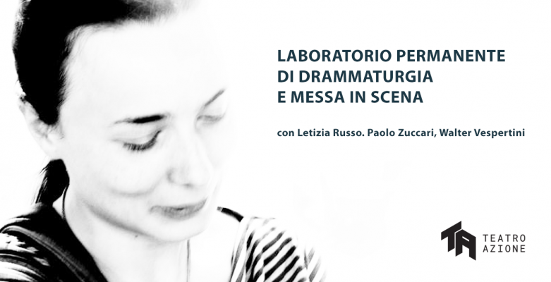 LAB DI DRAMMATURGIA E MESSA IN SCENA