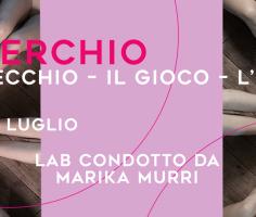 MARIKA MURRI | IL CERCHIO: LO SPECCHIO – IL GIOCO – L'ESTASI