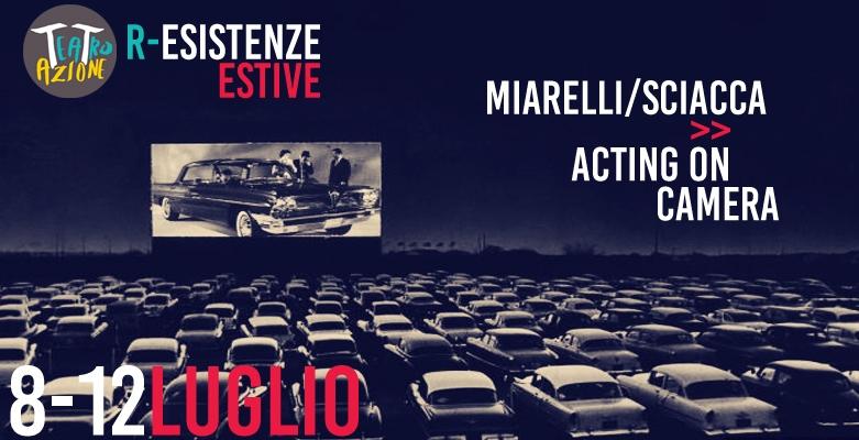 CHIUSO – MIARELLI/SCIACCA   Acting on Camera
