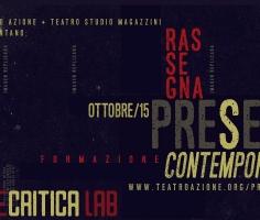 CHIUSO – TEATRO E CRITICA LAB con PRESENTE!